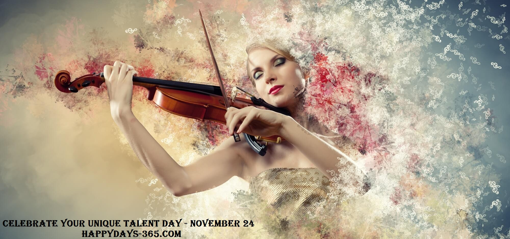 Celebrate Your Unique Talent Day – November 24, 2019