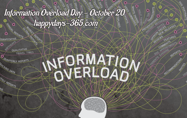 Information Overload Day – October 20, 2018