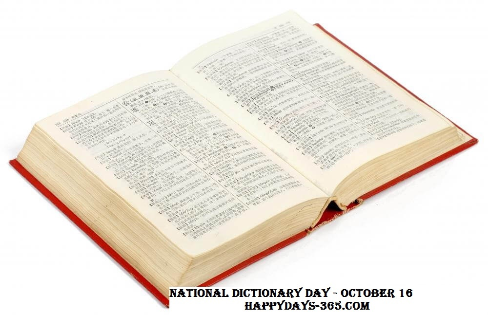 National Dictionary Day – October 16, 2018