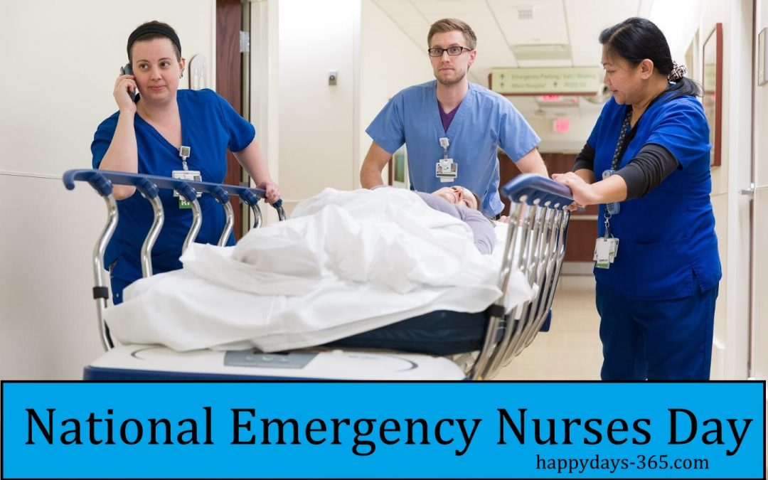 National Emergency Nurses Day – October 10, 2018