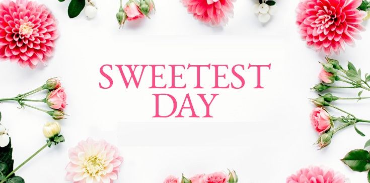 National Sweetest Day – October 19, 2019