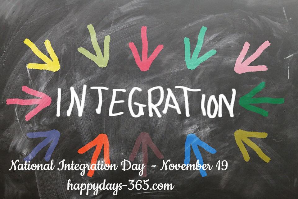 National Integration Day – November 19, 2019