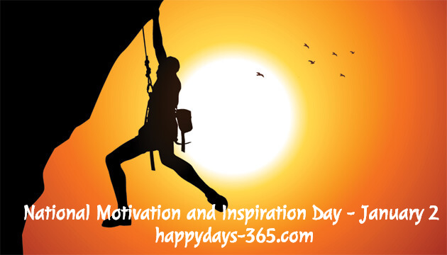 National Motivation and Inspiration Day – January 2, 2020
