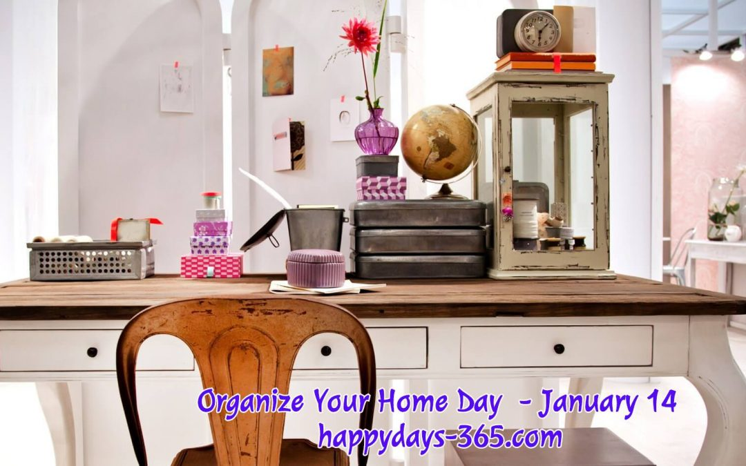 Organize Your Home Day – January 14, 2020