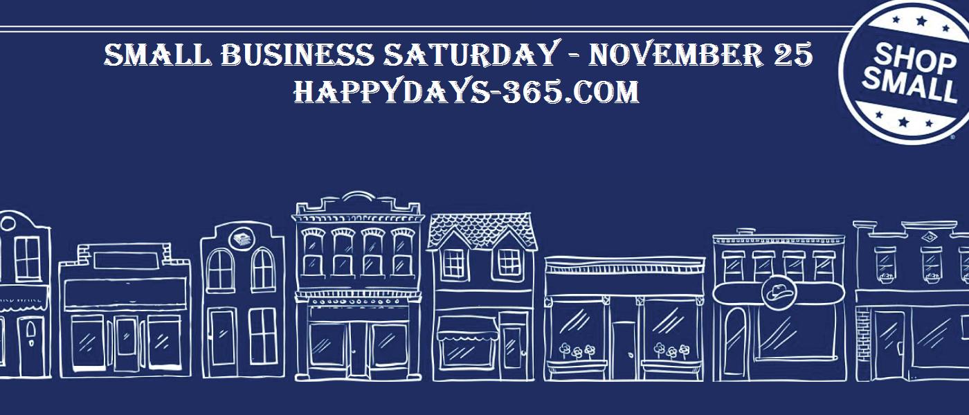 Small Business Saturday – November 24, 2018