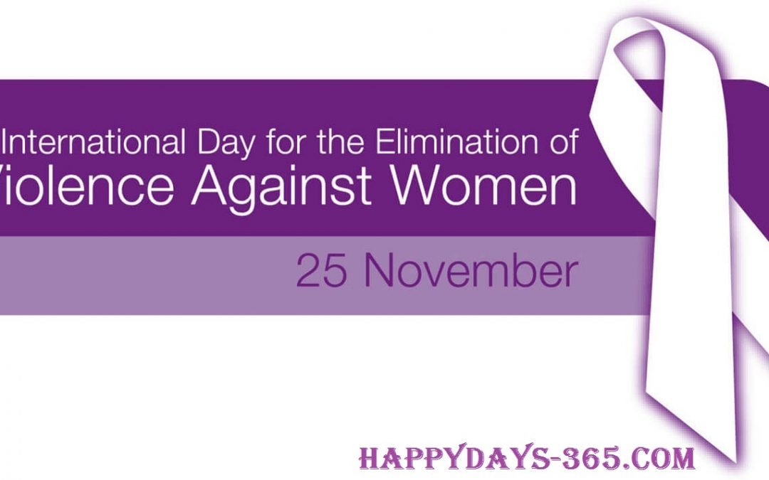 International Day for the Elimination of Violence against Women – November 25, 2019