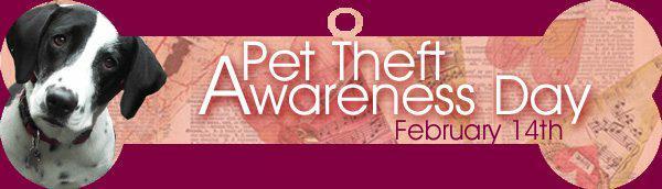 Pet Theft Awareness Day 2018 - February 14