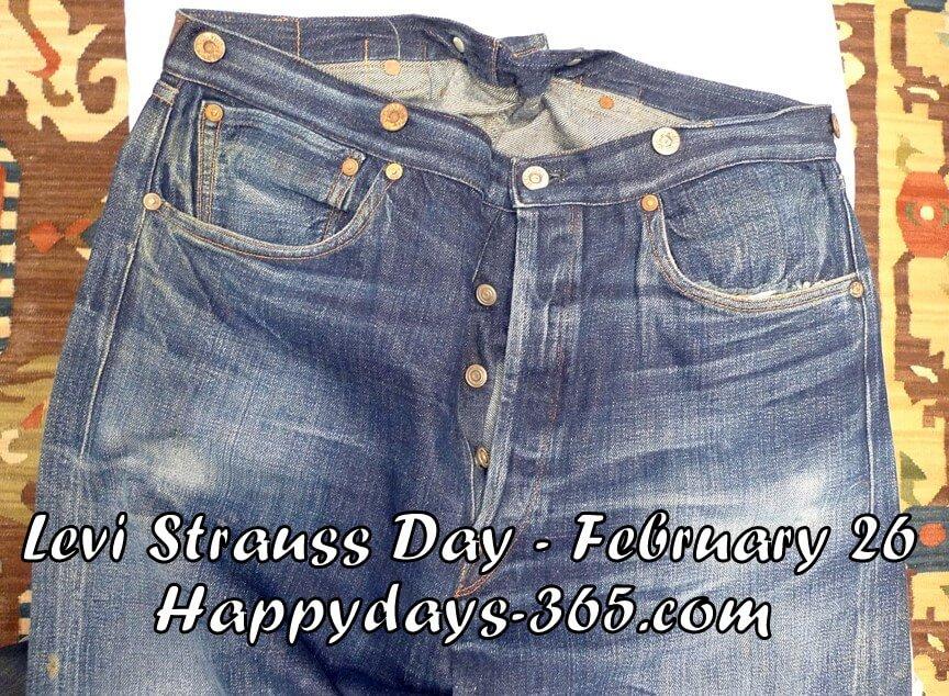 Levi Strauss Day – February 26, 2020