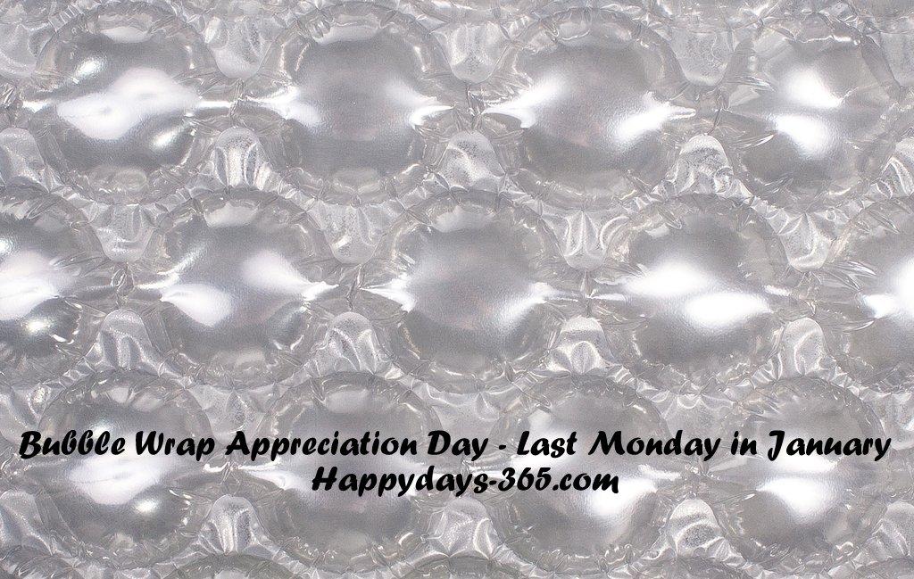 Bubble Wrap Appreciation Day – January 27, 2020
