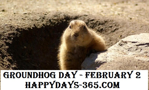 Groundhog Day – February 2, 2019