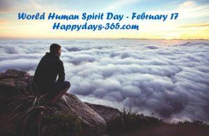World Human Spirit Day 2018 - February 17