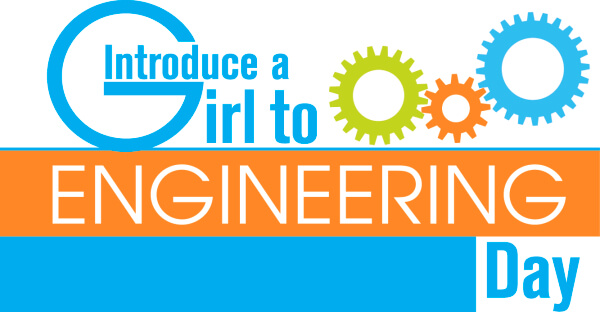 Introduce A Girl To Engineering Day 2018 - February 15