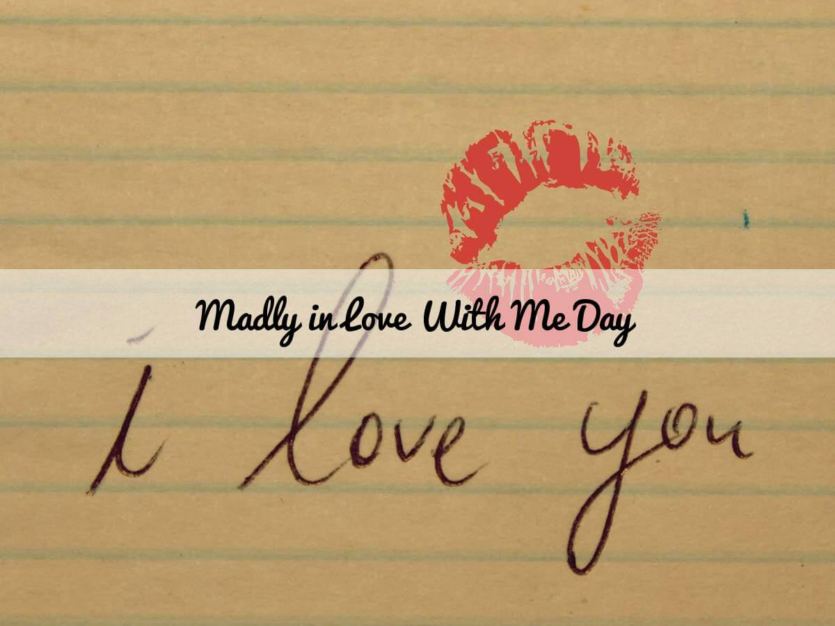 Madly In Love With Me Day 2018 - February 13