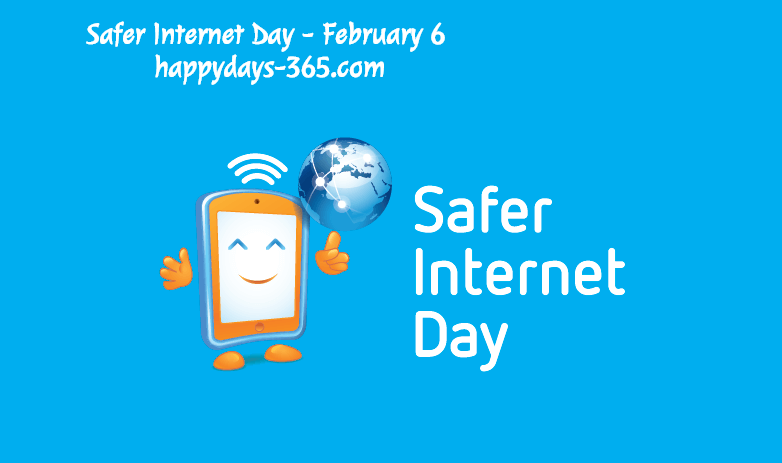 Safer Internet Day – February 6, 2018