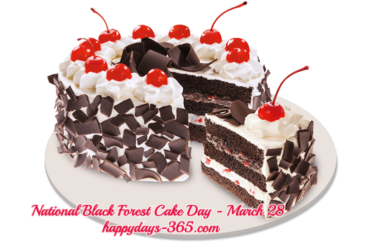 National Black Forest Cake Day – March 28, 2019