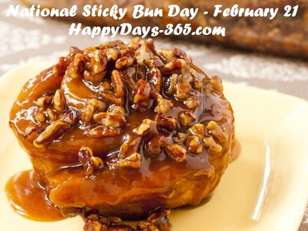 National Sticky Bun Day – February 21, 2019