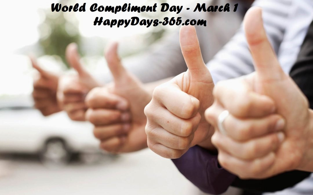 World Compliment Day – March 1, 2019