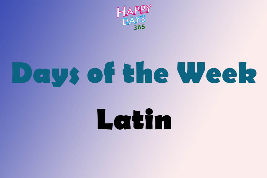 Days of the Week in Latin