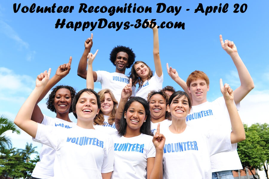 Volunteer Recognition Day – April 20, 2020