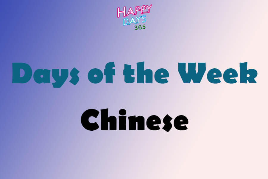 Days of the Week in Chinese