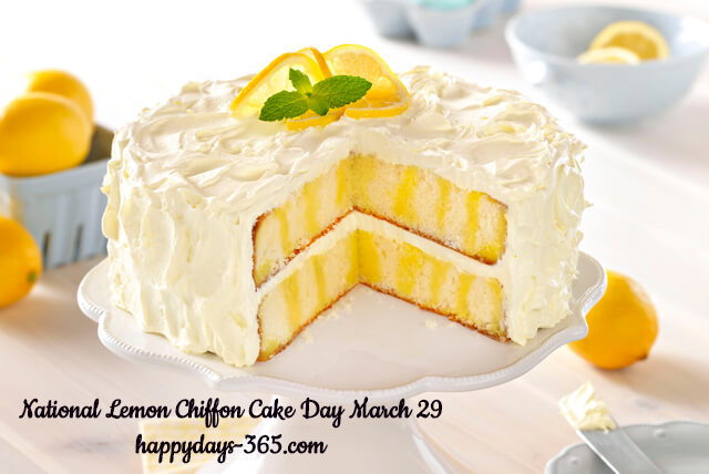 National Lemon Chiffon Cake Day – March 29, 2019