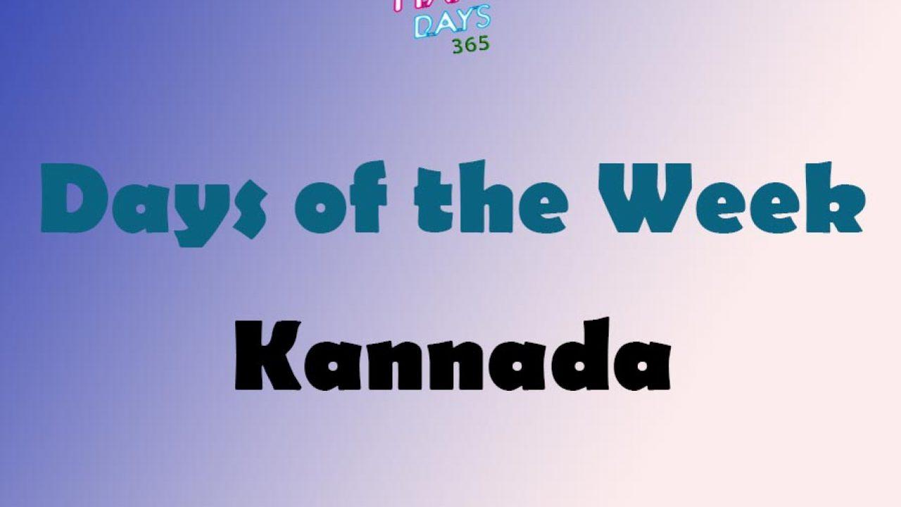 Days Of The Week In Kannada Weekdays In Kannada Happy Days 365