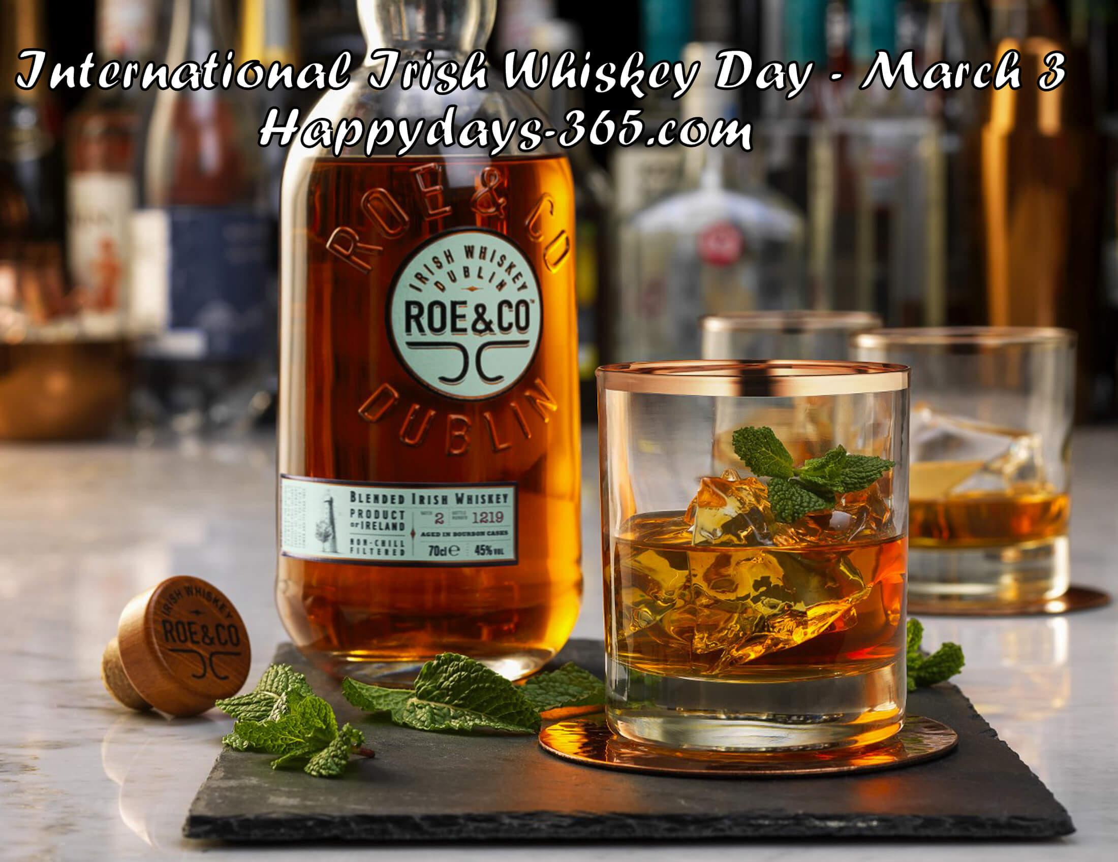 International Irish Whiskey Day – March 3, 2018
