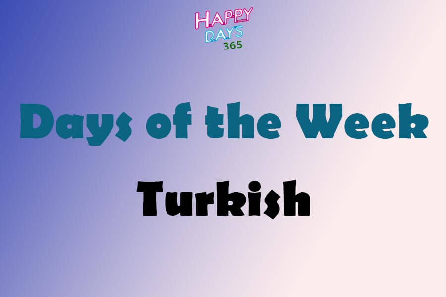 Days of the Week in Turkish