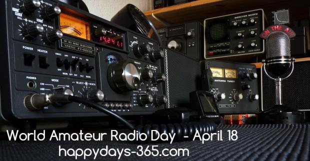 World Amateur Radio Day – April 18, 2018