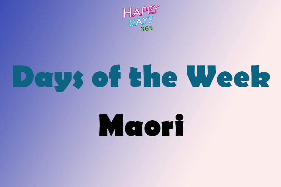 Days of the Week in Maori
