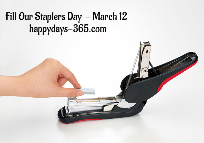 Fill Our Staplers Day – March 9, 2020
