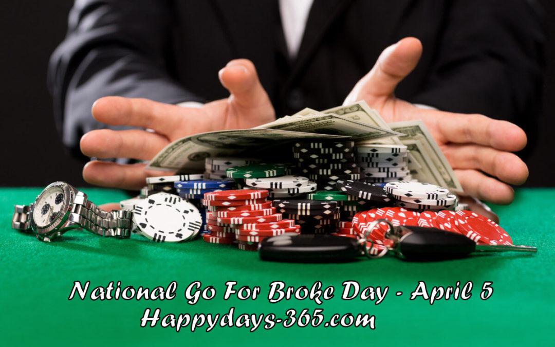 National Go For Broke Day – April 5, 2019