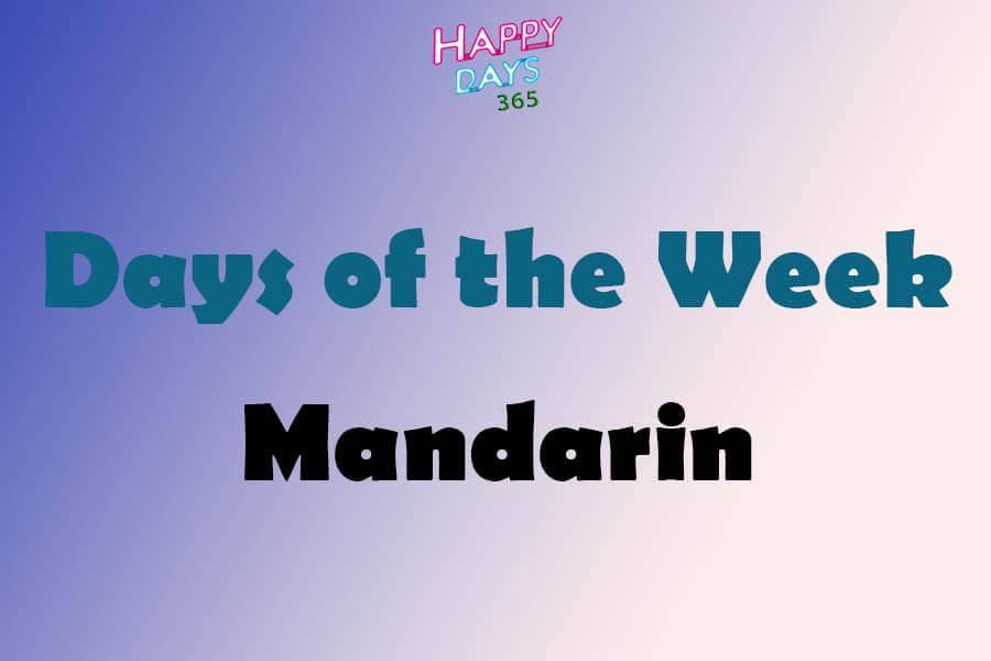 Days of the Week in Mandarin