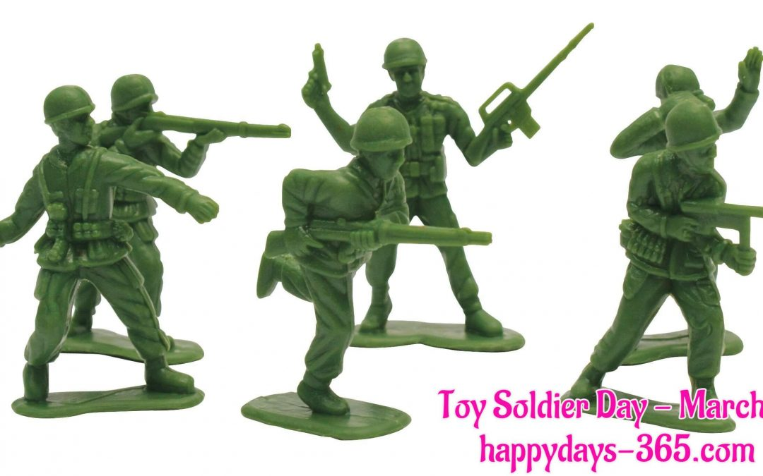 Toy Soldier Day – March 4, 2020