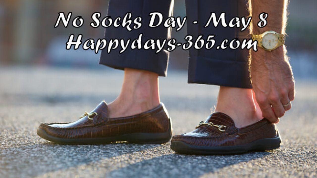 National No Socks Day May 8 2020 Happy Days 365