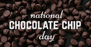 National Chocolate Chips Day