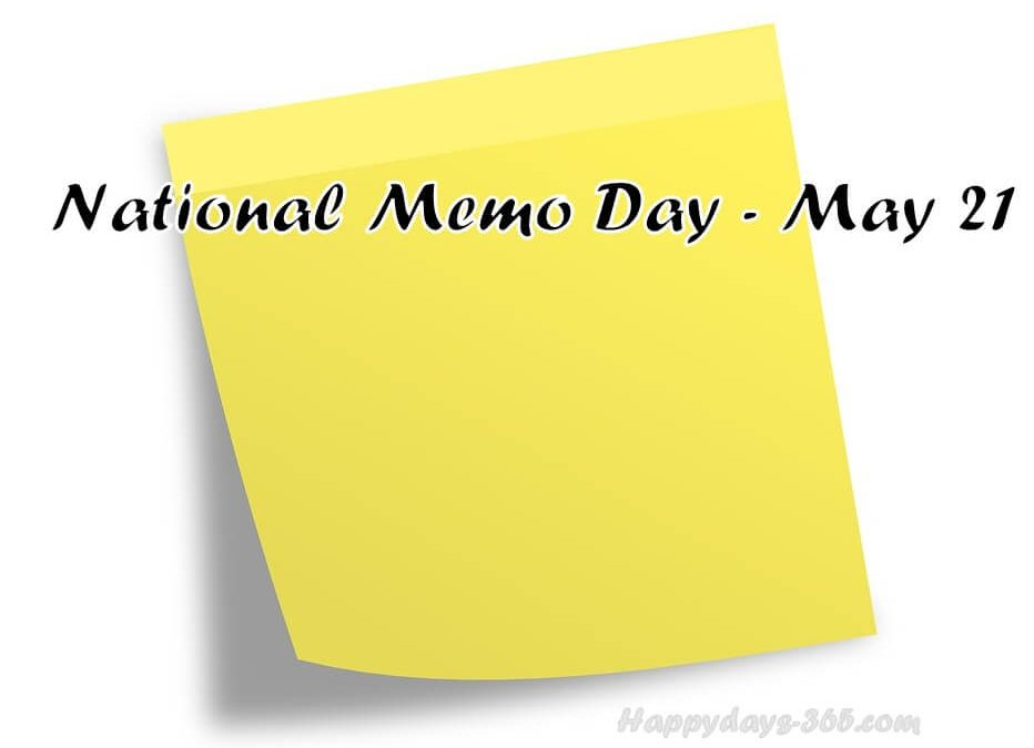 National Memo Day – May 21, 2019
