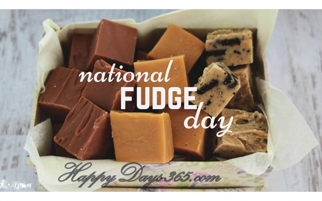 National Nutty Fudge Day – May 12, 2020