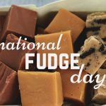 National Nutty Fudge Day