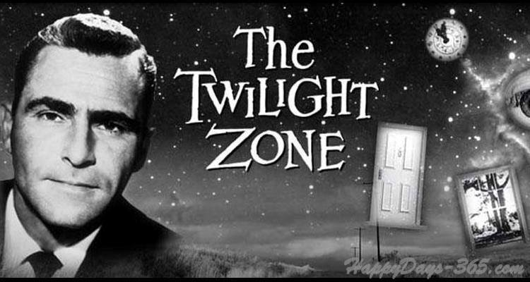 National Twilight Zone Day – May 11, 2019