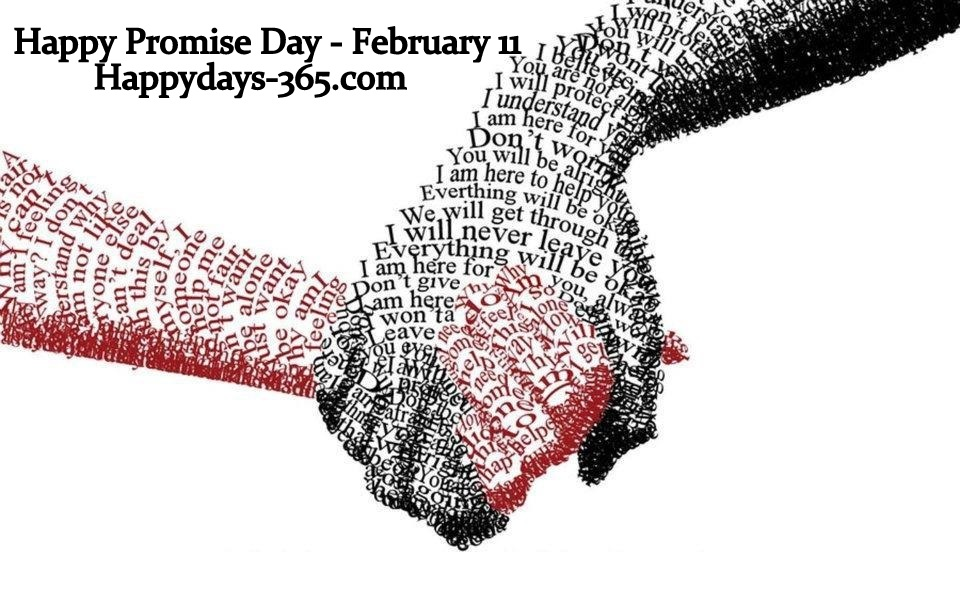 Happy Promise Day – February 11, 2019