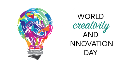 World Creativity and Innovation Day – April 21, 2021
