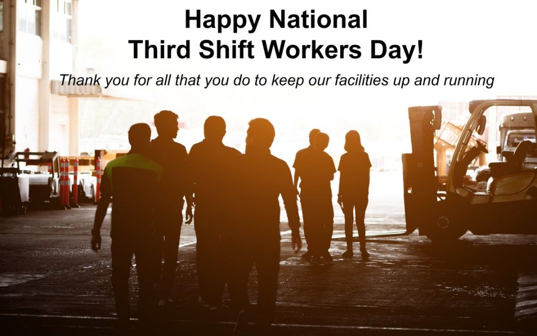National Third Shift Workers Day – May 12, 2021