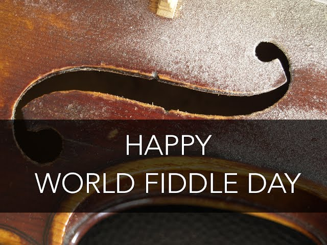 World Fiddle Day – May 15, 2021