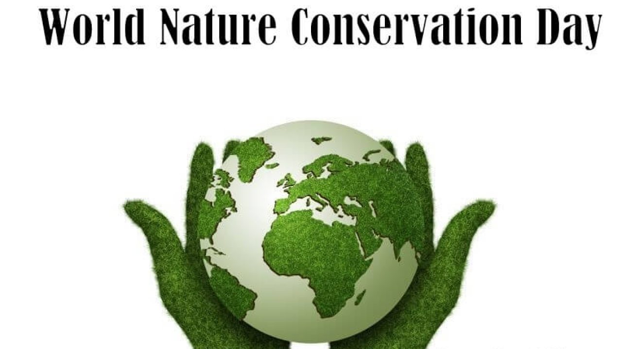 World Nature Conservation Day - July 28, 2019 | Happy Days 365