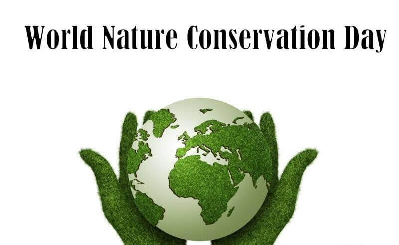 World Nature Conservation Day – July 28, 2020