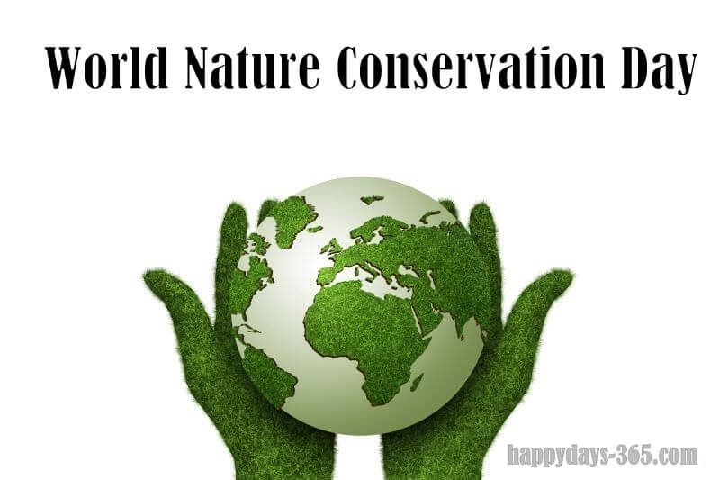 World Nature Conservation Day – July 28, 2019