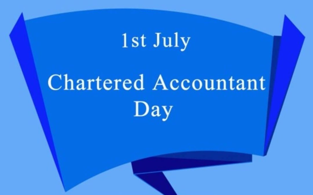 Chartered Accountants Day – July 1, 2020