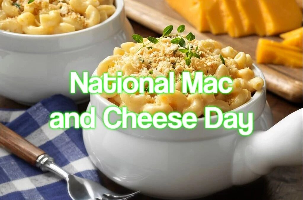 National Mac And Cheese Day – July 14, 2021