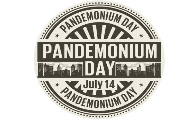 Pandemonium Day – July 14, 2021